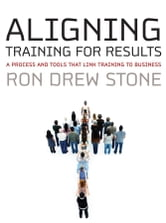 Aligning Training for Results
