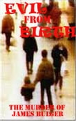 Evil from Birth ( The Murderers of James Bulger)
