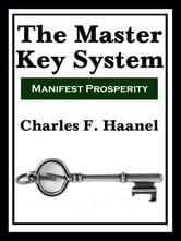 The Master Key System (with linked TOC)