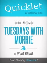 Quicklet on Tuesdays with Morrie by Mitch Albom (Book Summary)