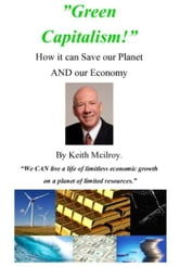 """GreenCapitalism!"" How it can save our planet."