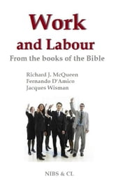 Work and Labour: From the books of the Bible