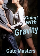 Going with Gravity