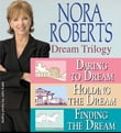 Nora Roberts Dream Trilogy