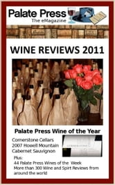 Palate Press: The eMagazine, Wine Reviews 2011
