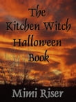 The Kitchen Witch Halloween Book