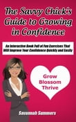 The Savvy Chick's Guide to Growing in Confidence