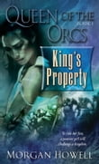 Queen of the Orcs: King's Property