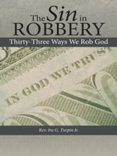 The Sin in Robbery