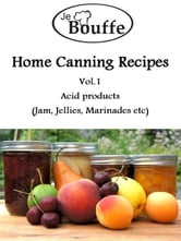 JeBouffe Home Canning Recipes Vol1