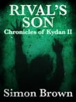 Rival's Son: The Chronicles of Kydan 2