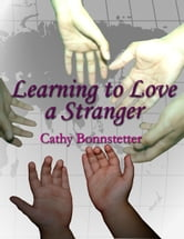 Learning to Love a Stranger