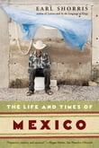 The Life and Times of Mexico