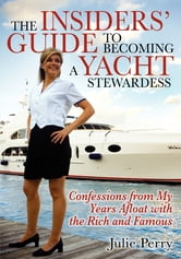 The Insiders' Guide to Becoming a Yacht Stewardess