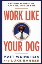 Work Like Your Dog