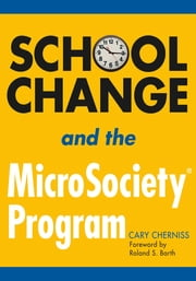 School Change and the MicroSociety® Program