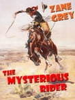 The Mysterious Rider [Annotated]