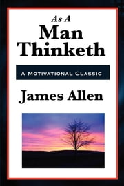 As a Man Thinketh
