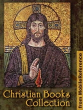 Christian Books Collection: Fiction & Essays. The Divine Comedy, Summa Theologica, Paradise Lost, Matthew Henry's Commentary on the Whole Bible, The Pursuit of God, Morning and Evening, The Woman's Bible & more (Mobi Spiritual)