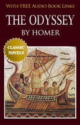 THE ODYSSEY Classic Novels: New Illustrated [Free Audio Links]