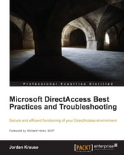 download Microsoft DirectAccess Best Practices and Troubleshooting book