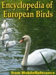 The Illustrated Encyclopedia Of European Birds: An Essential Guide To Birds Of Europe (Mobi Reference)