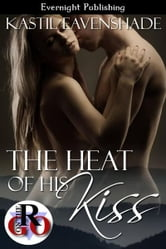 The Heat of His Kiss