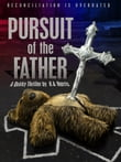 Pursuit of the Father