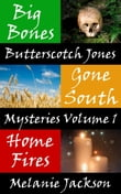 The Butterscotch Jones Mysteries Volume 1 (Books 2-4)