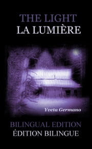 The Light/La Lumière