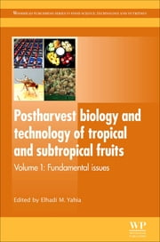 download Postharvest Biology and Technology of Tropical and Subtropical Fruits book