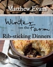 Winter on the Farm - Rib-sticking Dinners