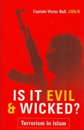 Is It Evil & Wicked: Terrorism in Islam