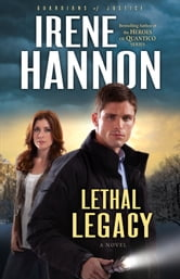 Lethal Legacy (Guardians of Justice Book #3)