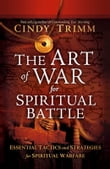 The Art of War for Spiritual Battle