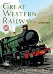 Great Western Railway: A History