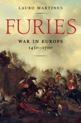 Furies: War in Europe, 1450�1700