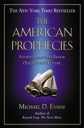 The American Prophecies