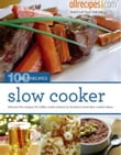 Slow Cooker: 100 Best Recipes from Allrecipes.com