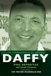 Daffy: The Autobiography of Phil DeFreitas