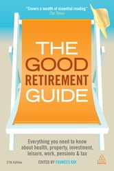 The Good Retirement Guide 2013