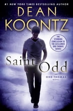 Saint Odd, An Odd Thomas Novel