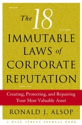 The 18 Immutable Laws of Corporate Reputation