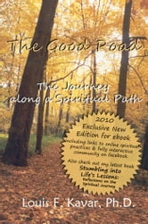 The Good Road: The Journey Along a Spiritual Path