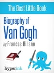 Lend Me Your Ear: A Biography of Vincent Van Gogh