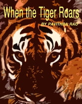When the Tiger Roars