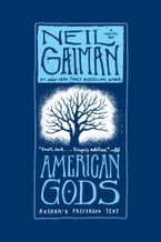 American Gods: The Tenth Anniversary Edition: A Novel, A Novel