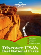 Lonely Planet Discover USA's Best National Parks