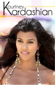 Kourtney Kardashian - The Biography... Rise to Fame and Fortune