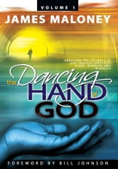 The Dancing Hand of God, Volume 1
